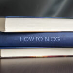 The Ultimate Guide in Starting a Profitable Blogging for Business Campaign
