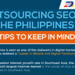 Outsourcing SEO to the Philippines? – 8 Tips to Keep in Mind! (Infographic)