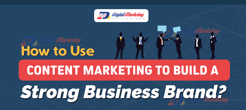 How_to_Use_Content_Marketing_to_Build_a_Strong_Business_Brand_2
